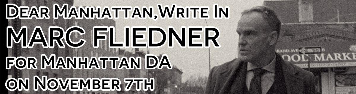 Write-in Marc Fliedner for Manhattan District Attorney